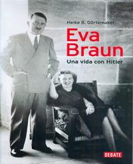 """Libro """"Eva Braun Una Vida Con"""